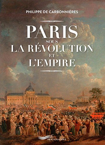 paris-sous-la-rvolution-et-l-39-empire