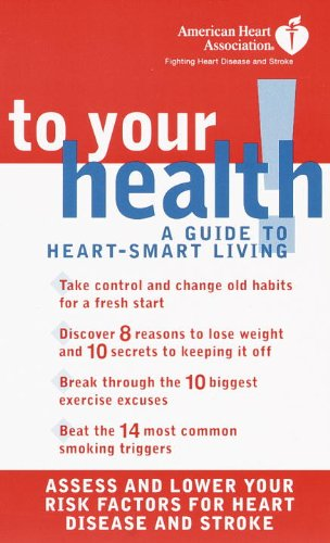 american-heart-association-to-your-health-a-guide-to-heart-smart-living