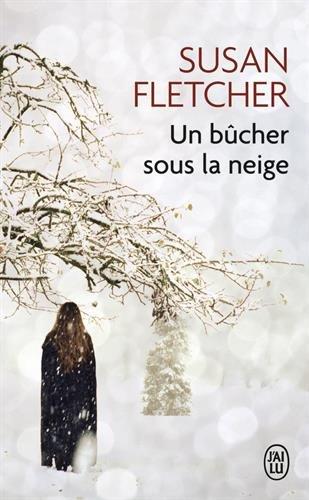 Un bûcher sous la neige par Susan Fletcher