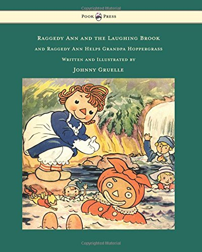 Teddy Bear Raggedy (Raggedy Ann and the Laughing Brook and Raggedy Ann Helps Grandpa Hoppergrass - Illustrated by Johnny Gruelle)