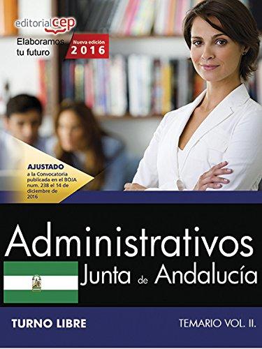 Administrativo (Turno Libre). Junta de Andalucía. Temario Vol. II.