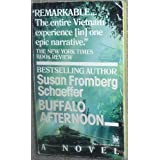Buffalo Afternoon by Susan Fromberg Schaeffer (1990-07-01)