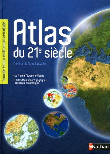 Atlas du 21ème siècle - Edition 2012
