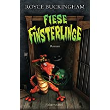 Fiese Finsterlinge: Roman (Demonkeeper, Band 3)