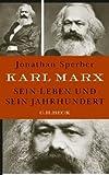 Karl Marx: Sein Leben und sein Jahrhundert by Jonathan Sperber (2013-03-06)