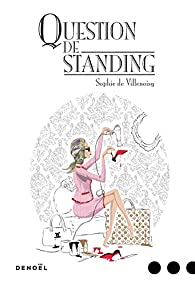 Sophie de Villenoisy - Question de standing 2017