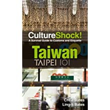 CultureShock! Taiwan: A Survival Guide to Customs and Etiquette