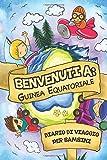 Benvenuti A Guinea Equatoriale Diario Di Viaggio Per Bambini: 6x9 Diario di viaggio e di appunti per bambini I Completa e disegna I Con suggerimenti I ... per le tue vacanze in Guinea Equatoriale