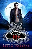 A Shade of Vampire 21: A Vial of Life by