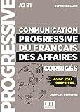 Telecharger Livres Communication progressive du francais des affaires Niveau intermediaire Corriges Nouvelle couverture (PDF,EPUB,MOBI) gratuits en Francaise