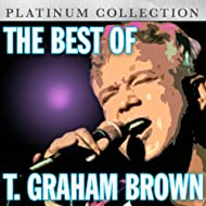 The Best of T. Graham Brown