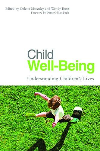 Child Well-Being: Understanding Children's Lives
