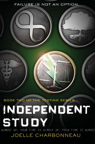 Independent Study (The Testing Trilogy Book 2) (English Edition)