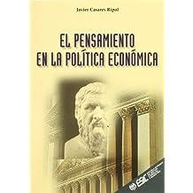 El pensamiento en la política económica (Libros profesionales)