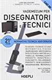 Scarica Libro Vademecum per disegnatori e tecnici (PDF,EPUB,MOBI) Online Italiano Gratis