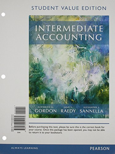 Intermediate Accounting + MyAccountingLab + Pearson Etext Access Card