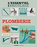 Sanitaires & Plomberie (L'essentiel du bricolage)...