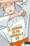 """Afficher """"Le Journal de ma nouvelle vie"""""""