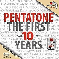 Pentatone-the First 10 Years