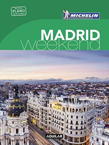 Madrid (La Guía verde Weekend) por Michelin