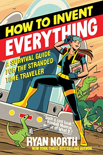 How to Invent Everything: A Survival Guide for
