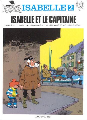 Isabelle et le capitaine par Raymond Macherot