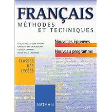 Français : Méthodes et Techniques, classes des lycées