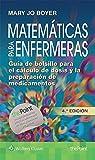 Matemáticas para enfermeras: Guía de bolsillo para el cálculo de dosis y la preparación de medicamentos