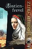 Hostienfrevel (Serafina, Band 2) - Astrid Fritz