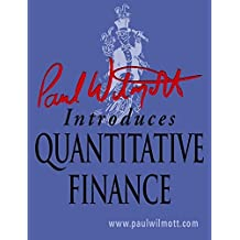 Paul Wilmott introduces Quantitative Finance by Paul Wilmott (2001-04-25)