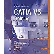 CATIA V5 Training: Schulungsprogramm für interaktives Erlernen von Sketcher, Part Design, Assembly
