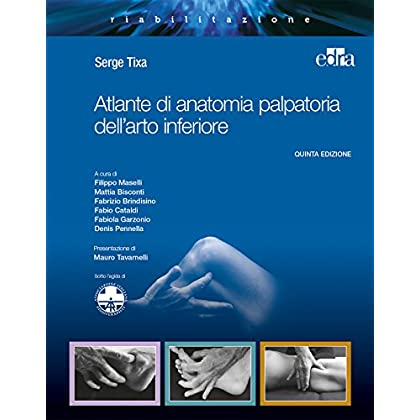 Atlante Di Anatomia Palpatoria Dell'arto Inferiore