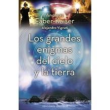 Los grandes enigmas del cielo y la tierra (ESTUDIOS Y DOCUMENTOS)