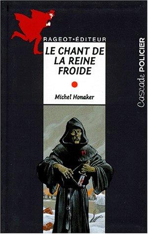 Michel Honaker Le Commandeur - Le commandeur : Le chant de la