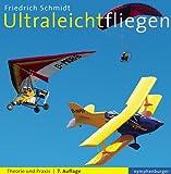 Ultraleichtfliegen: Theorie und Praxis