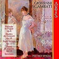 Sgambati: Complete Piano Works - Vol. 1