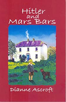 Hitler and Mars Bars by [Ascroft, Dianne]