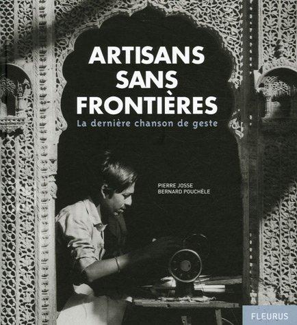 [PDF] Téléchargement gratuit Livres Artisans sans frontières : La dernière chanson de geste