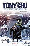 Bouffer froid : Tony Chu - Détective cannibale. 10 | Layman, John. Auteur