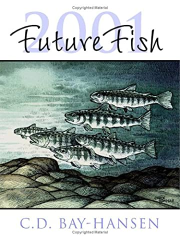 FutureFish 2001: FutureFish in Century 21: The North Pacific Fisheries