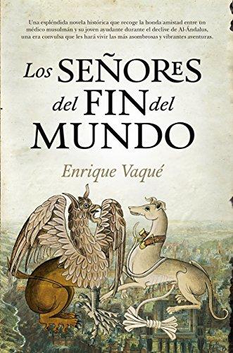 Los Señores del Fin del Mundo (Novela histórica) eBook: Enrique ...