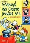 Le manuel des castors juniors, numéro 4. Le guide de la magie