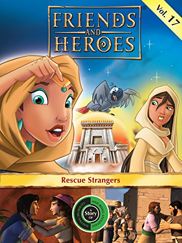 Friends and Heroes, Volume 17 - Rescue Strangers [OV] -