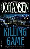 The Killing Game: A Novel (Eve Duncan) by Iris Johansen (2000) Mass Market Paperback