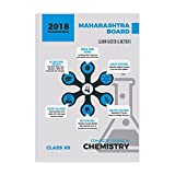 Complete Course Chemistry: Maharashtra Board Class 12 for 2018 Examination