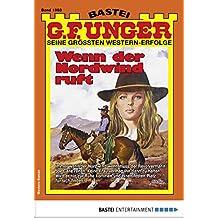 G. F. Unger 1983 - Western: Wenn der Nordwind ruft (G.F.Unger)