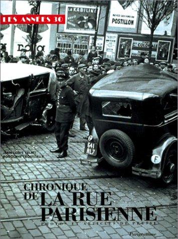 Chronique de la rue parisienne : Les années 30 par Jean-Louis Celati