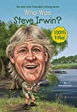 Who Was Steve Irwin? (Who Was?) (English Edition)