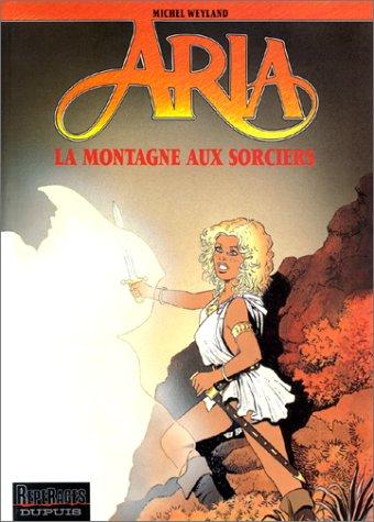 Aria, tome 2 : La Montagne aux sorciers