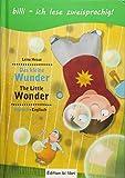Das kleine Wunder: Kinderbuch Deutsch-Englisch mit Leserätsel